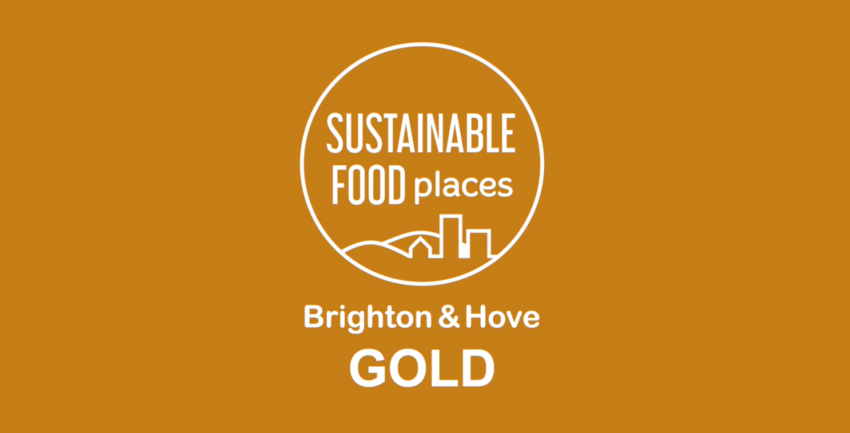 Sustainable Food Places Gold Award - Brighton & Hove