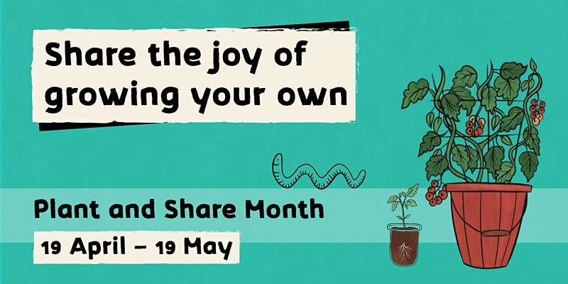 Plant and Share Month