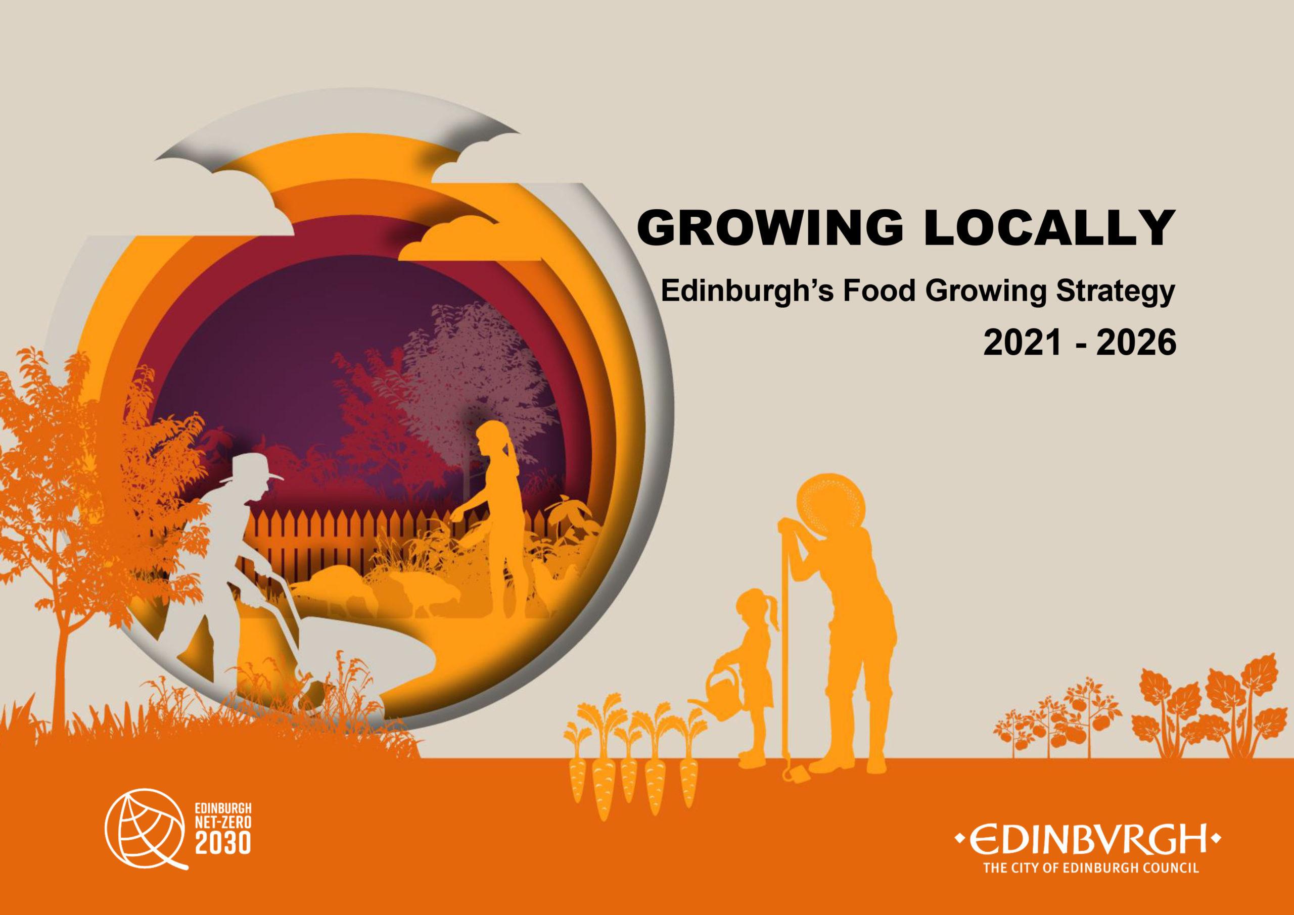 Growing locally: Edinburgh's Food Growing Strategy